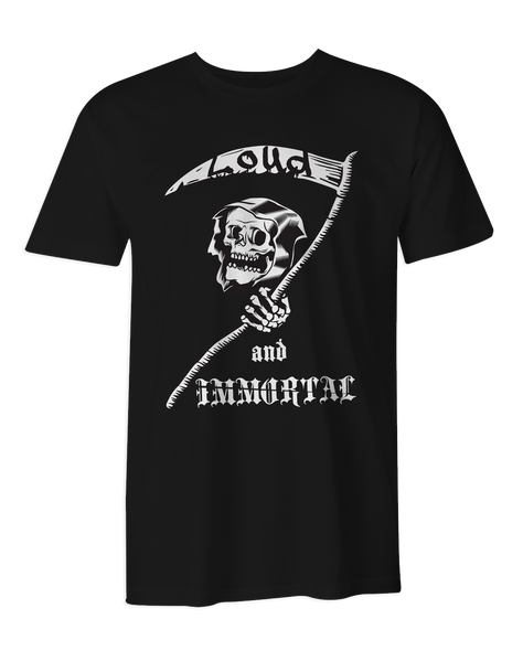 Loud & Immortal Reaper T-Shirt