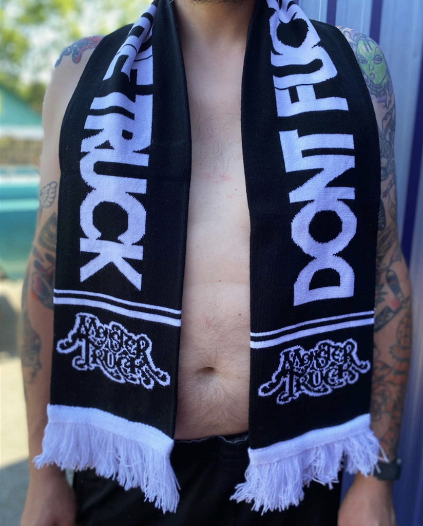 Monster Truck Don't Fuck With The Truck Scarf