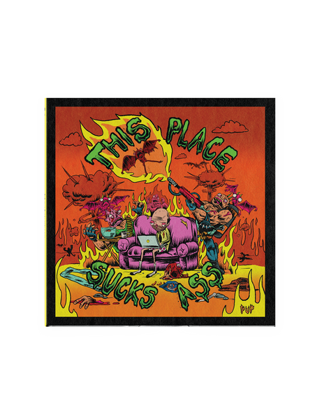 "PUP ""This Place Sucks Ass"" CD"