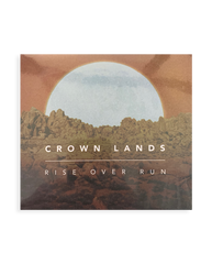 Crown Lands Rise Over Run CD