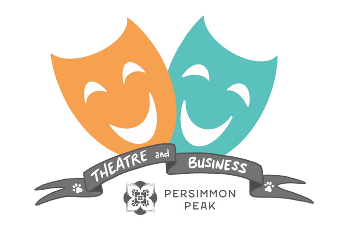 Persimmon Peak: theatre & business have more in common than you think