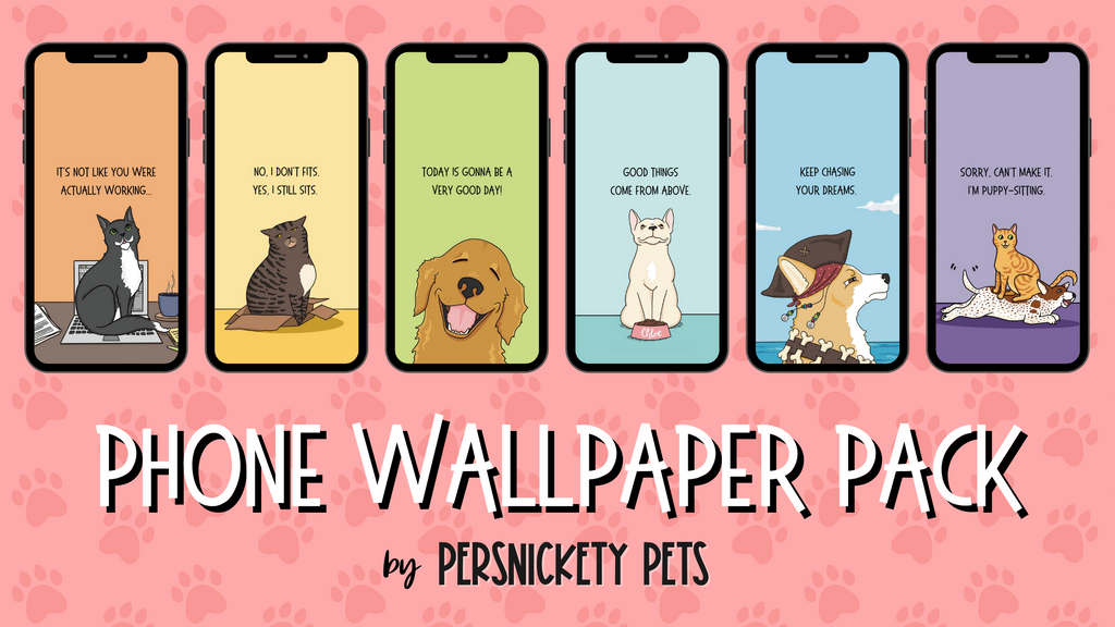 Persnickety Pets: Phone wallpaper pack