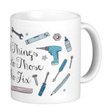 Those Who Fix Quote Mug