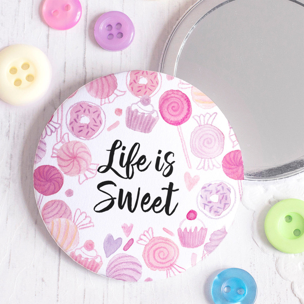 Life is Sweet Pocket Mirror