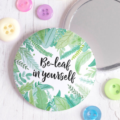 Be-Leaf in Yourself Pocket Mirror