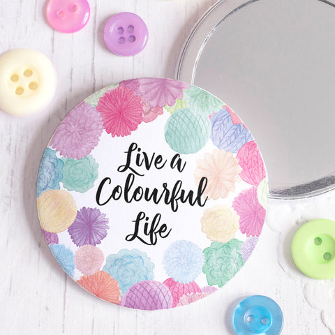 Live a Colourful Life Pocket Mirror