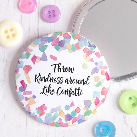 Throw Kindness Around Like Confetti Pocket Mirror
