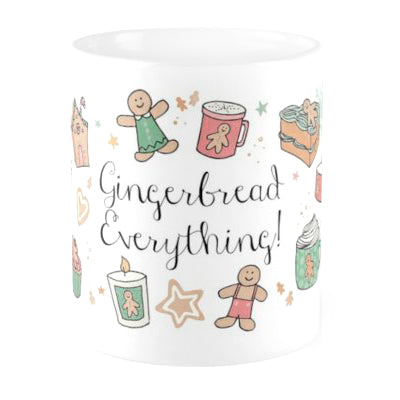 Gingerbread Everything Quote Mug