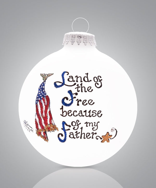 Father - Land of the Free Ornament