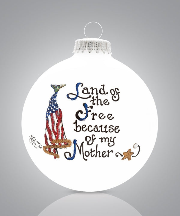 Mother - Land of the Free Ornament
