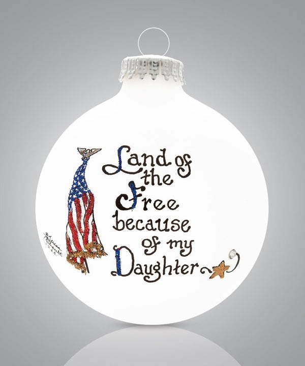 Daughter - Land of the Free Ornament