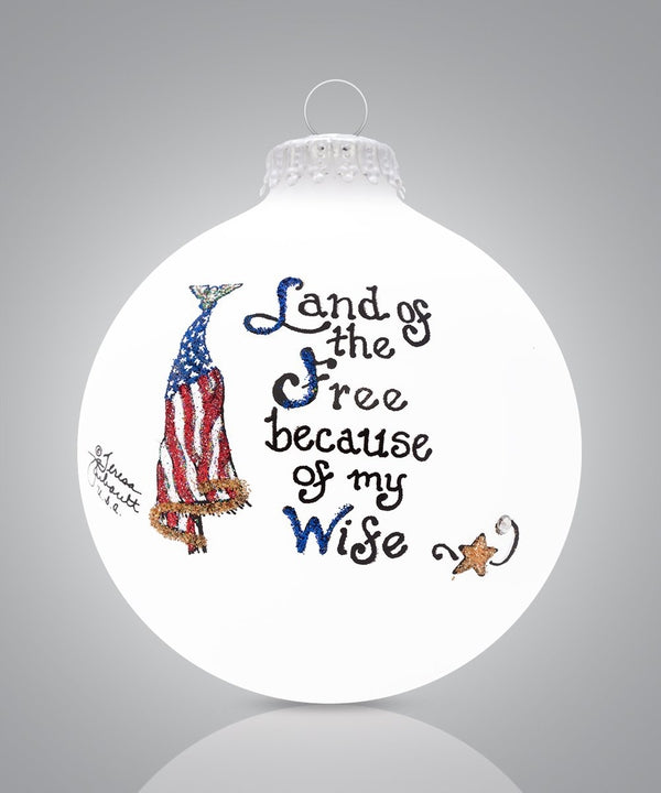 Wife - Land of the Free Ornament