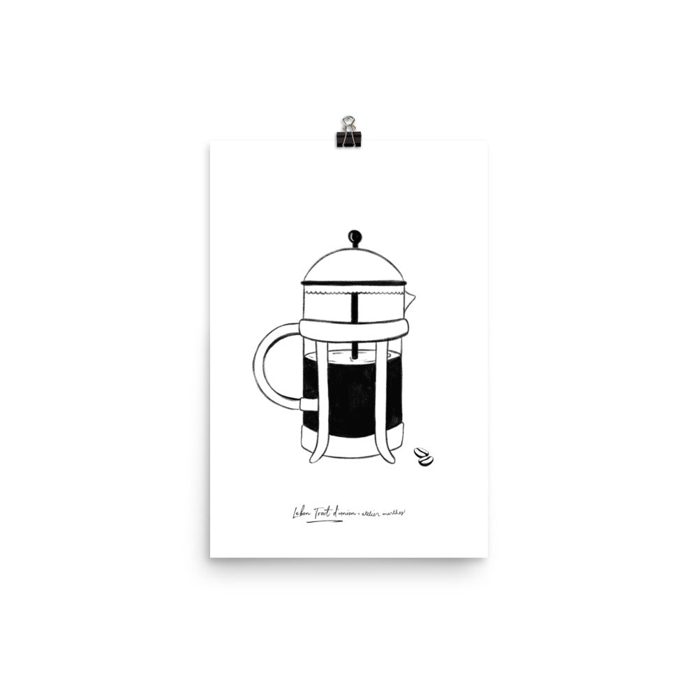 La cafetière « French press » / Affiche coin café - Lebon Trait d'union