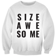 Load image into Gallery viewer, SIZE AWESOME Unisex Sweatshirt, White