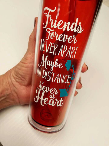Friends forever - State to state - Girlfriends gift - Good friends - acrylic tumbler - Distant friend - gift for friend - friends gift