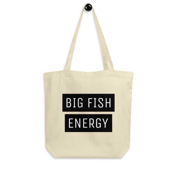 Big Fish Energy Eco Tote Bag