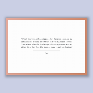 Plato Quote, Plato Poster, Plato Print, Printable Poster, When the tyrant has disposed of foreign enemies by conquest or treaty, and ther...