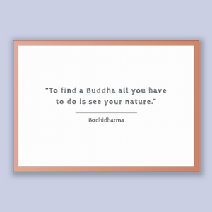 Bodhidharma Quote, Bodhidharma Poster, Bodhidharma Print, Printable Poster, To find a Buddha all you have to do is see your nature.