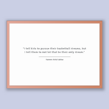 Load image into Gallery viewer, Kareem Abdul-jabbar Quote, Kareem Abdul-jabbar Poster, Kareem Abdul-jabbar Print, Printable Poster, I tell kids to pursue their basketbal...