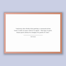 Load image into Gallery viewer, Dick Morris Quote, Dick Morris Poster, Dick Morris Print, Printable Poster, Anybody who thinks that getting a communication from a voter ...