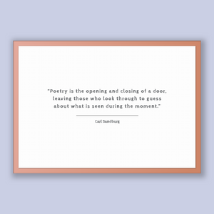 Carl Sandburg Quote, Carl Sandburg Poster, Carl Sandburg Print, Printable Poster, Poetry is the opening and closing of a door, leaving th...