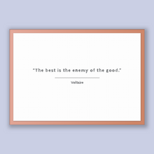 Load image into Gallery viewer, Voltaire Quote, Voltaire Poster, Voltaire Print, Printable Poster, The best is the enemy of the good.