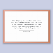 Load image into Gallery viewer, Campbell Scott Quote, Campbell Scott Poster, Campbell Scott Print, Printable Poster, Directing is: you're overwhelmed the whole time. You...