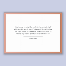 Load image into Gallery viewer, Orlando Bloom Quote, Orlando Bloom Poster, Orlando Bloom Print, Printable Poster, I'm trying to mix the cool, independent stuff with the ...