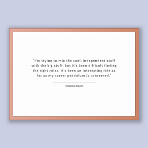 Orlando Bloom Quote, Orlando Bloom Poster, Orlando Bloom Print, Printable Poster, I'm trying to mix the cool, independent stuff with the ...