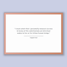 Load image into Gallery viewer, Margaret Mead Quote, Margaret Mead Poster, Margaret Mead Print, Printable Poster, I must admit that I personally measure success in terms...