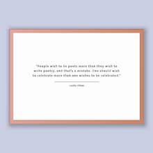 Load image into Gallery viewer, Lucille Clifton Quote, Lucille Clifton Poster, Lucille Clifton Print, Printable Poster, People wish to be poets more than they wish to wr...