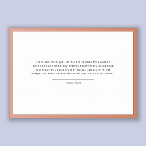 Michael K. Powell Quote, Michael K. Powell Poster, Michael K. Powell Print, Printable Poster, More and more, job listings are exclusively...