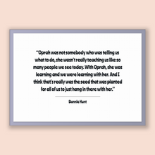 Load image into Gallery viewer, Bonnie Hunt Quote, Bonnie Hunt Poster, Bonnie Hunt Print, Printable Poster, Oprah was not somebody who was telling us what to do, she was...