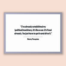 Load image into Gallery viewer, Manny Pacquiao Quote, Manny Pacquiao Poster, Manny Pacquiao Print, Printable Poster, I've already established my (political)machinery. It...