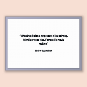 Lindsey Buckingham Quote, Lindsey Buckingham Poster, Lindsey Buckingham Print, Printable Poster, When I work alone, my process is like pa...