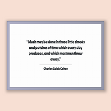 Load image into Gallery viewer, Charles Caleb Colton Quote, Charles Caleb Colton Poster, Charles Caleb Colton Print, Printable Poster, Much may be done in those little s...
