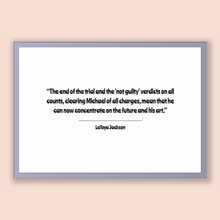 Load image into Gallery viewer, Latoya Jackson Quote, Latoya Jackson Poster, Latoya Jackson Print, Printable Poster, The end of the trial and the 'not guilty' verdicts o...