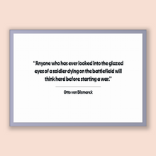 Load image into Gallery viewer, Otto Von Bismarck Quote, Otto Von Bismarck Poster, Otto Von Bismarck Print, Printable Poster, Anyone who has ever looked into the glazed ...