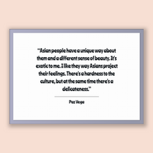 Load image into Gallery viewer, Paz Vega Quote, Paz Vega Poster, Paz Vega Print, Printable Poster, Asian people have a unique way about them and a different sense of bea...