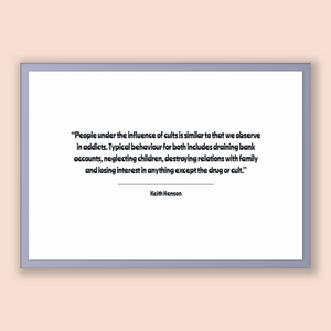 Keith Henson Quote, Keith Henson Poster, Keith Henson Print, Printable Poster, People under the influence of cults is similar to that we ...