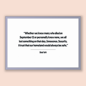 Bob Taft Quote, Bob Taft Poster, Bob Taft Print, Printable Poster, Whether we knew many who died on September 11 or personally knew none,...
