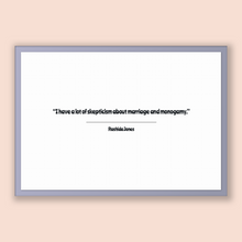 Load image into Gallery viewer, Rashida Jones Quote, Rashida Jones Poster, Rashida Jones Print, Printable Poster, I have a lot of skepticism about marriage and monogamy.