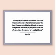 Load image into Gallery viewer, Adam Rich Quote, Adam Rich Poster, Adam Rich Print, Printable Poster, Actually, we got signed in November of 2000 with Dreamworks which i...