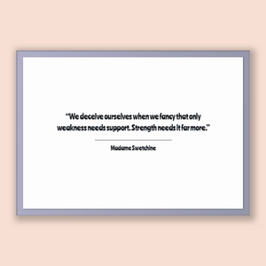 Madame Swetchine Quote, Madame Swetchine Poster, Madame Swetchine Print, Printable Poster, We deceive ourselves when we fancy that only w...
