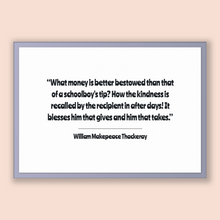 Load image into Gallery viewer, William Makepeace Thackeray Quote, William Makepeace Thackeray Poster, William Makepeace Thackeray Print, Printable Poster, What money is...