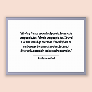 Annalynne Mccord Quote, Annalynne Mccord Poster, Annalynne Mccord Print, Printable Poster, All of my friends are animal people. To me, ca...