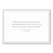 Load image into Gallery viewer, Khalil Gibran Quote, Khalil Gibran Poster, Khalil Gibran Print, Printable Poster, March on. Do not tarry. To go forward is to move toward...