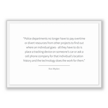 Load image into Gallery viewer, Ron Wyden Quote, Ron Wyden Poster, Ron Wyden Print, Printable Poster, Police departments no longer have to pay overtime or divert resourc...