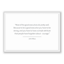 Load image into Gallery viewer, John Milius Quote, John Milius Poster, John Milius Print, Printable Poster, Most of the good executives do pretty well. Because to be a g...