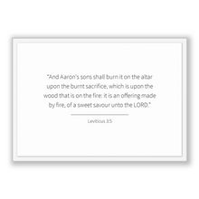 Load image into Gallery viewer, Leviticus 3:5 - Old Testiment - And Aaron's sons shall burn it on the altar upon the burnt sacrifice, which is upon the wood that is on t...